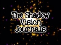The Shadow Vision Journals | Official Website